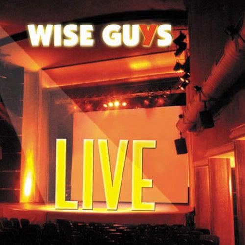 Live von Wise Guys