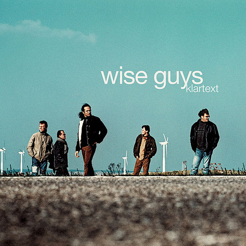 Klartext von Wise Guys