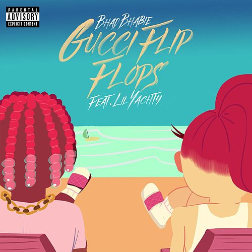 Gucci Flip Flops (feat. Lil Yachty) de Bhad Bhabie