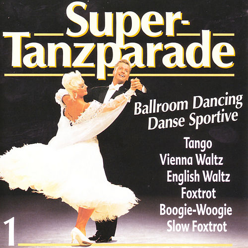 Super-Tanzparade 1 de Various Artists