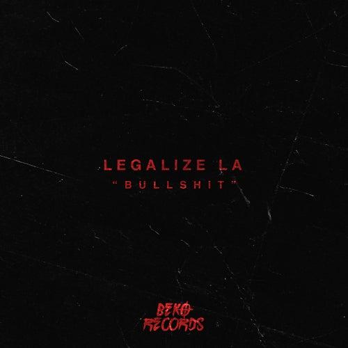 Bullshit de Legalize LA