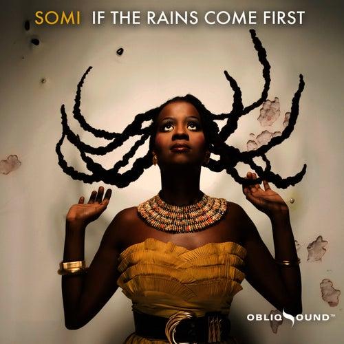 If The Rains Come First von Somi