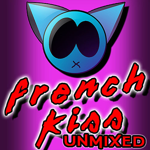 French Kiss (Unmixed) by Various Artists