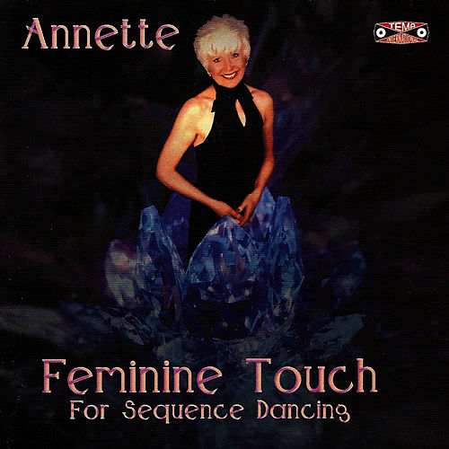 Feminine Touch for Sequence Dancing by Annette