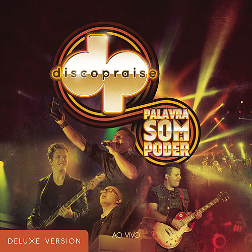 Palavra, Som e Poder (Deluxe) by Discopraise