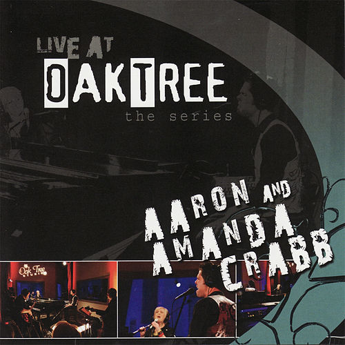 Live At Oaktree - The Series by Aaron