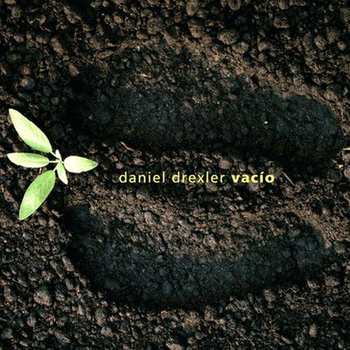 Vacío by Daniel Drexler