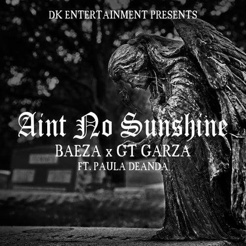 Ain't No Sunshine (feat. Paula Deanda) von Gt Garza