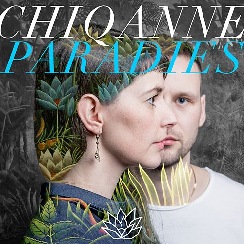 Paradies by Chiqanne