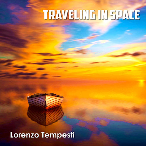 Traveling in space by Lorenzo Tempesti