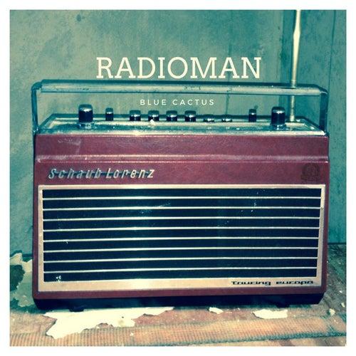 Radioman by Blue Cactus