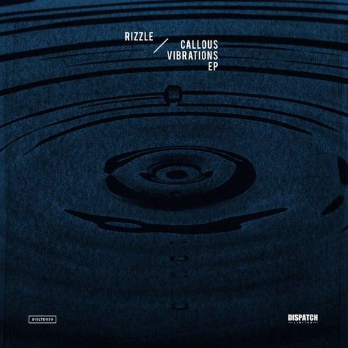 Callous Vibrations EP de Rizzle