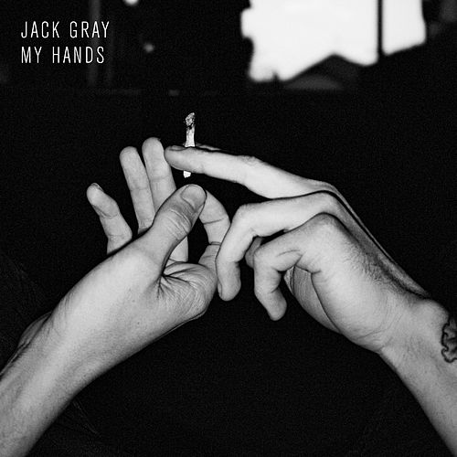 My Hands by Jack Gray