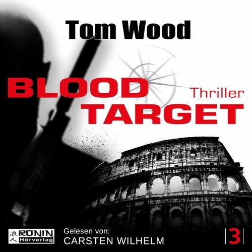 Blood Target - Tesseract 3 (Ungekürzt) von Tom Wood