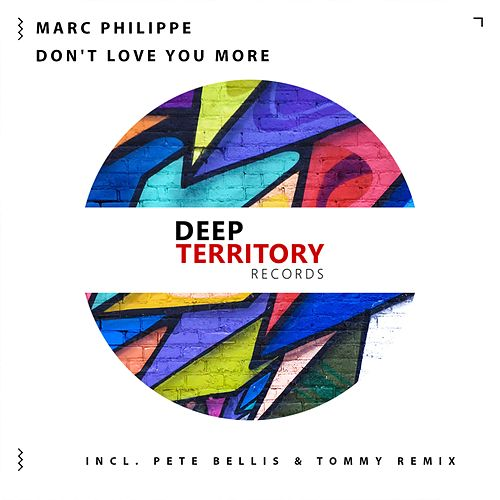 Don't Love You More by Marc Philippe