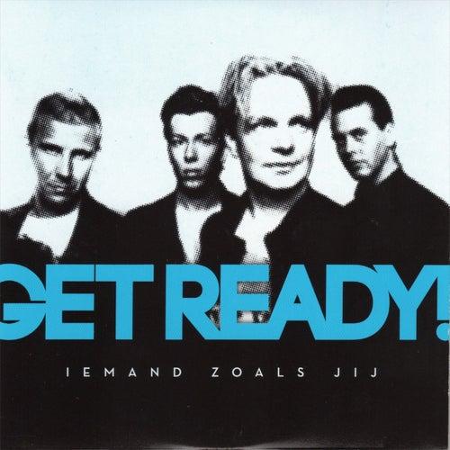 Iemand zoals jij by Get Ready!