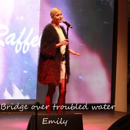 Bridge over Troubled Water de Emily