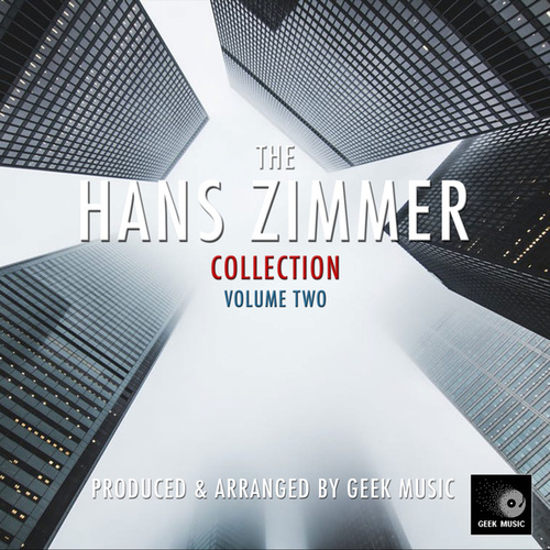 The Hans Zimmer Collection Volume Two de Geek Music