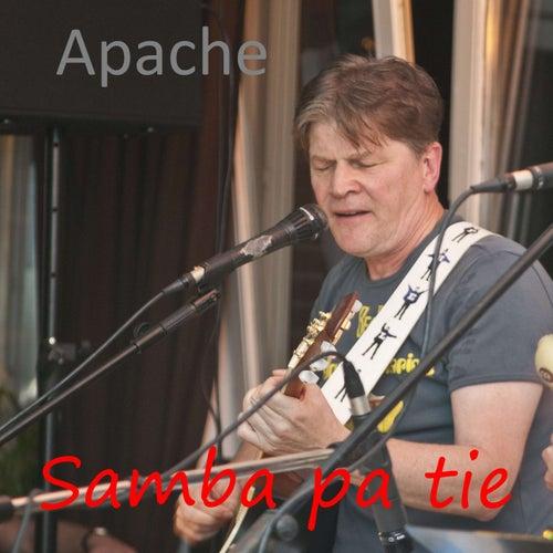 Samba Pa Tie (2018 Unplugged) de Apache