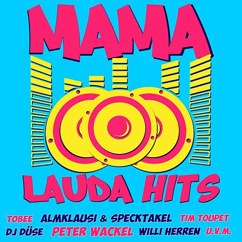 Mama Laudaaa Hits von Various Artists