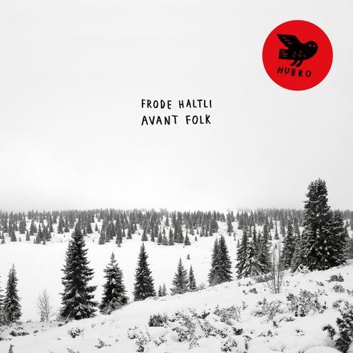 Avant Folk by Frode Haltli