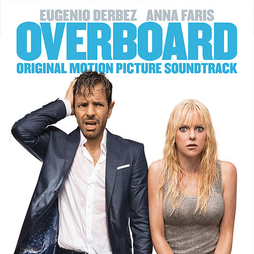 Overboard (Original Motion Picture Soundtrack) de Various Artists