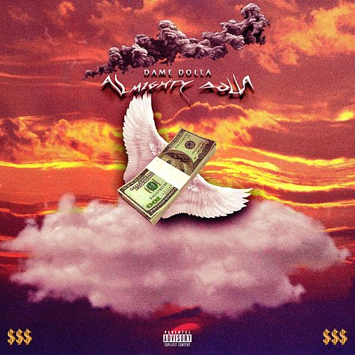 Almighty Dolla by Dame Dolla