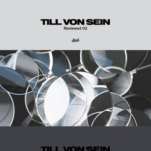 Reviewed 02 von Till Von Sein