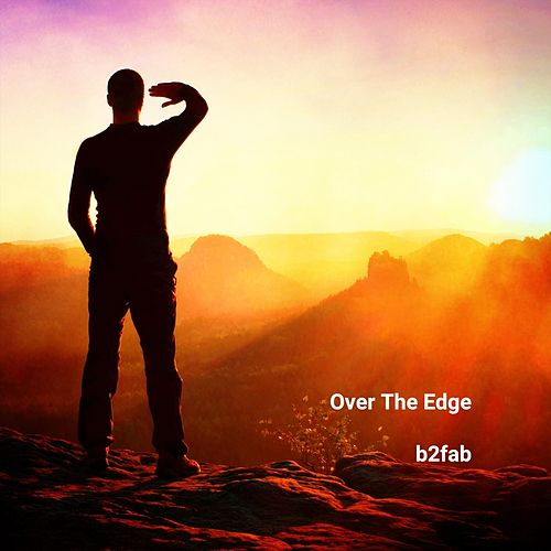 Over the Edge by B2fab
