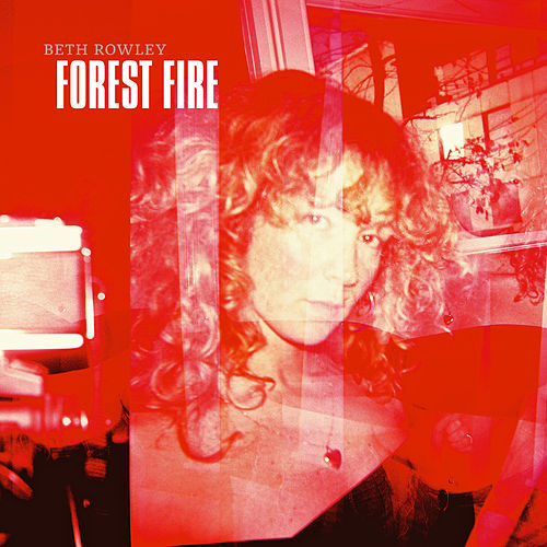 Forest Fire de Beth Rowley