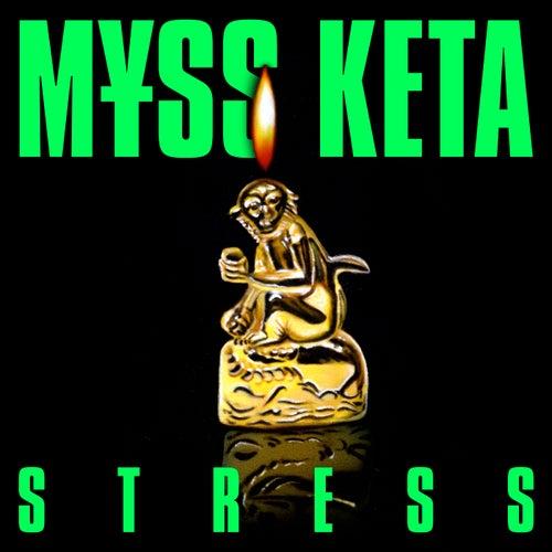 Stress di M¥Ss Keta