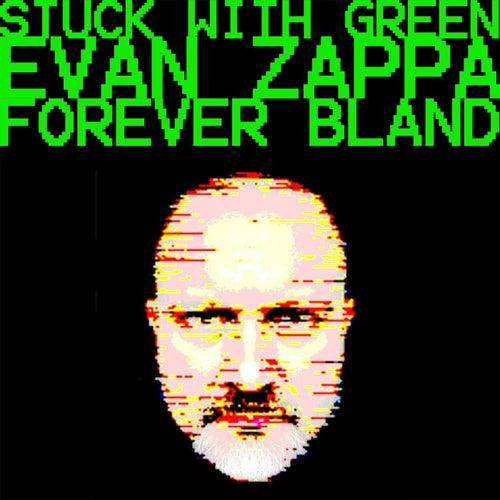 Forever Bland von Stuck