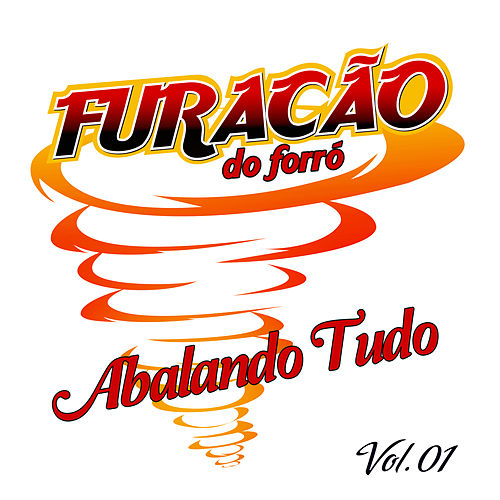 Abalando Tudo, Vol. 1 by Furacão do Forró