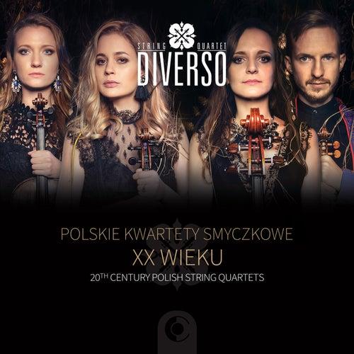 20th Century Polish String Quartets by Diverso String Quartet