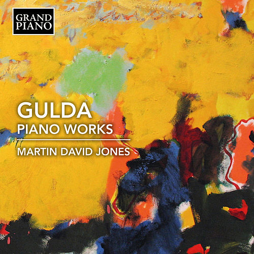 Gulda: Piano Works by Martin David Jones