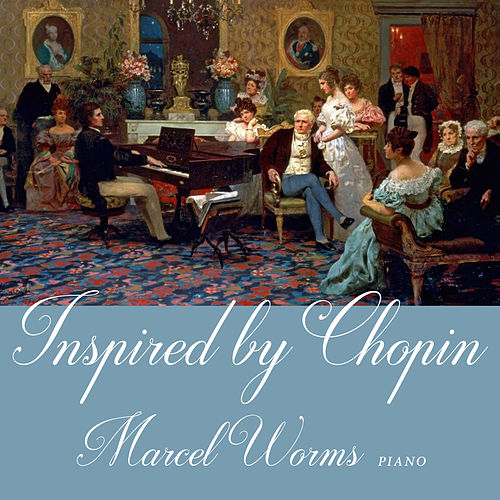 Inspired by Chopin von Marcel Worms