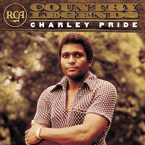 RCA Country Legends by Charley Pride