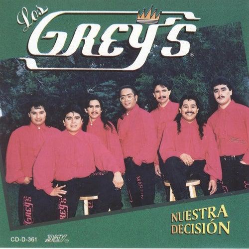 Nuestra Decision von Los Grey's