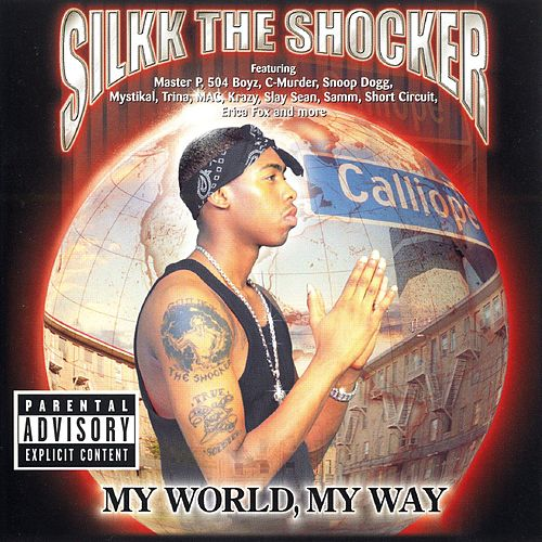 My World, My Way von Silkk the Shocker