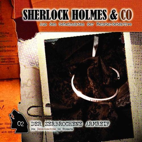 Folge 2: Der zerbrochene Armreif by Sherlock Holmes & Co