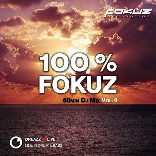 100 % Fokuz Vol. 4 de Dreazz