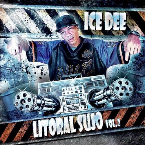 Litoral Sujo, Vol. 2 de Ice Dee