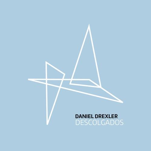 Descolgados by Daniel Drexler