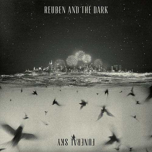 Funeral Sky de Reuben And The Dark