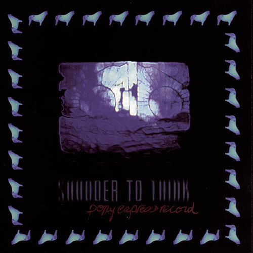 Pony Express Record de Shudder To Think