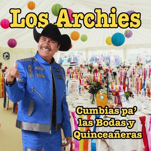 Cumbias Pa las Bodas y Quinceañeras by The Archies
