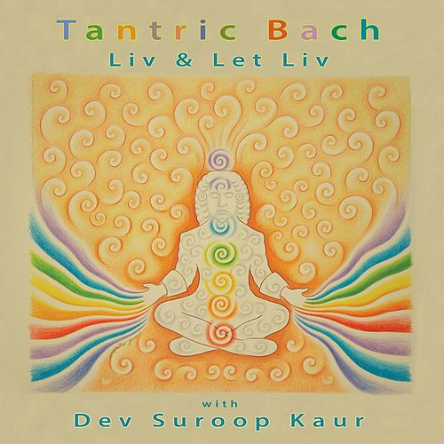 Tantric Bach von Liv