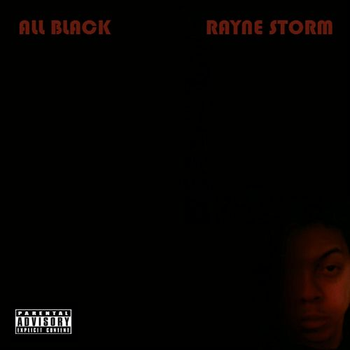All Black by Rayne Storm
