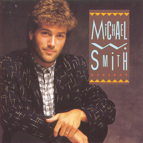 Michael W. Smith Project von Michael W. Smith