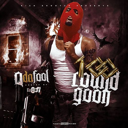 100 Round Goon by Q Da Fool